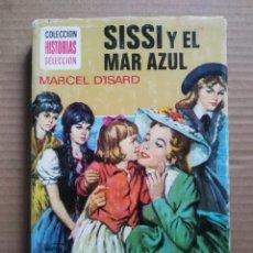 Tebeos: SISSÍ Y EL MAR AZUL, POR MARCEL D'ISARD Y JOSÉ PÉREZ MASCARÓ (BRUGUERA, 1977). HISTORIAS SELECCIÓN.. Lote 289599848