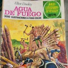 Tebeos: JOYAS LITERARIAS AGUA DE FUEGO N 51 AÑO 1976. Lote 289772633