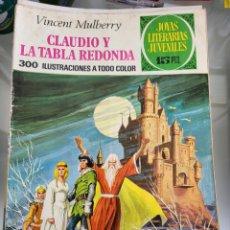 Tebeos: JOYAS LITERARIAS CLAUDIO Y LA TABLA REDONDA N54 AÑO 1972. Lote 289773303