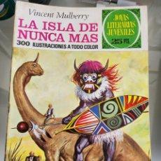 Tebeos: JOYAS LITERARIAS LA ISLA DE NUNCA JAMAS N56 AÑO 1976. Lote 289773588