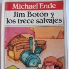 Tebeos: JIM BOTON Y LOS TRECE SALVAJES EDICION INTEGRA E ILUSTRADA MICHAEL ENDE BRUGUERA 1 EDICION 1983. Lote 289905593