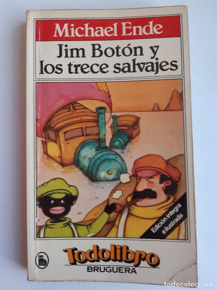 Tebeos: JIM BOTON Y LOS TRECE SALVAJES EDICION INTEGRA E ILUSTRADA Michael Ende Bruguera 1 edicion 1983 - Foto 2 - 289905593