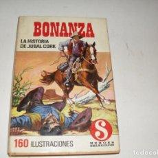 Tebeos: HEROES SELECCION 16 BONANZA LA HISTORIA DE JUBAL CORK.EDITORIAL BRUGUERA,AÑO 1958.. Lote 290099228