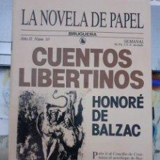Tebeos: LA NOVELA DE PAPEL-BRUGUERA- Nº 10 -CUENTOS LIBERTINOS-HONORÉ DE BALZAC-1986-BUENO-DIFÍCIL-LEA-5609. Lote 290111023
