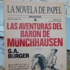 Tebeos: LA NOVELA DE PAPEL-BRUGUERA- Nº 19 -LAS AVENTURAS DEL BARÓN DE MÜNCHAUSEN-1986-BUENO-DIFÍCIL-5612. Lote 290115543