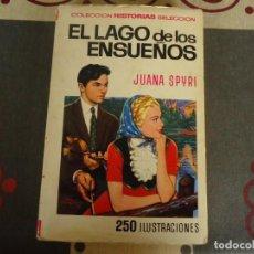 Tebeos: EL LAGO DE LOS ENSUEÑOS. Lote 290939373