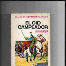 Tebeos: EL CID CAMPEADOR COLECCIÓN HISTORIAS Nº 25 AÑO 1961 CONTIENE 250 LLUSTRACIONES Y 260 PÁGINAS. Lote 291167648