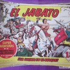 Tebeos: LOTE 250 TEBEOS EL JABATO SUPER AVENTURAS 1958 ED. BRUGUERA VER NUMEROS. Lote 292037243