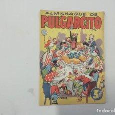 Tebeos: PULGARCITO - ALMANAQUE DE PULGARCITO -( 3 PESETAS ). Lote 293341593