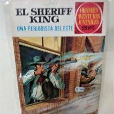 Tebeos: GRANDES AVENTURAS JUVENILES. EL SHERIFF KING. Nº31. UNA PERIODISTA DEL ESTE. Lote 293723478