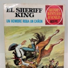 Tebeos: GRANDES AVENTURAS JUVENILES. EL SHERIFF KING. Nº34. UN HOMBRE ROBA UN CAÑON. Lote 293724753