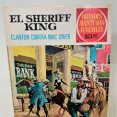 Tebeos: GRANDES AVENTURAS JUVENILES. EL SHERIFF KING. Nº14. CLANTON CONTRA MC DIVER. Lote 293725403