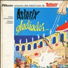 Tebeos: ASTERIX GLADIADOR. ED. BRUGUERA PILOTE PRIMERA EDICIÓN 1968. TRAD. DE JAUME PERICH. Lote 293948053
