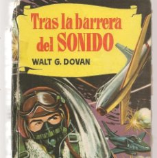 Tebeos: HISTORIAS. Nº 117. TRAS LA BARRERA DEL SONIDO. WALT G. DOVAN. VICENTE ROSSO. BRUGUERA,1ª EDC. 1960. Lote 294378268
