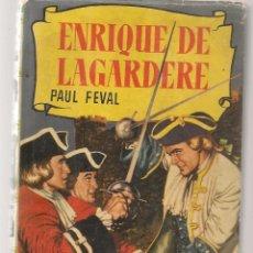 Tebeos: HISTORIAS. Nº 43. ENRIQUE DE LAGARDERE. PAUL FEVAL. VICENTE ROSSO. BRUGUERA, 2ª EDC. 1958.(P/B60). Lote 294380433
