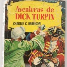 Tebeos: HISTORIAS. Nº 31. AVENTURAS DE DICK TURPIN. VICENTE ROSSO / AMBRÓS. BRUGUERA, 3ª EDC. 1960(P/B60). Lote 294381058