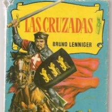 Tebeos: HISTORIAS. Nº 37. LAS CRUZADAS. BRUNO LENNIGER. VICENTE ROSSO .BRUGUERA, 2ª EDC. 1958.(P/B60). Lote 294381428