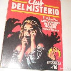 Tebeos: CLUB DEL MISTERIO 16 LOS CRIMENES DE LA CALLE MORGUE Y OTROS RELATOS.EDITORIAL BRUGUERA,AÑO 1981.. Lote 294449198