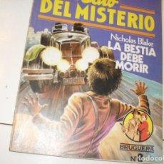 Tebeos: CLUB DEL MISTERIO 8 LA BESTIA DEBE MORIR.EDITORIAL BRUGUERA,AÑO 1981.. Lote 294450133