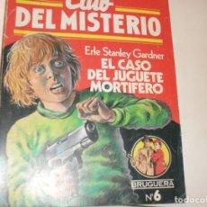 Tebeos: CLUB DEL MISTERIO 6 EL CASO DEL JUGUETE MORTIFERO.EDITORIAL BRUGUERA,AÑO 1981.. Lote 294450723