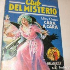 Tebeos: CLUB DEL MISTERIO 3 CARA A CARA.EDITORIAL BRUGUERA,AÑO 1981.. Lote 294451278
