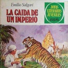 Tebeos: JOYAS LITERARIAS JUVENILES- Nº 237 -LA CAÍDA DE UN IMPERIO-1981-LL.CASAMITJA-DIFÍCIL-BUENO-LEAN-5681. Lote 294463338
