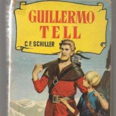 Tebeos: HISTORIAS. Nº 64. GUILLERMO TELL. C.F. SCHILLER. BRUGUERA, 1ª EDC. 1958. (P/B40). Lote 294830128