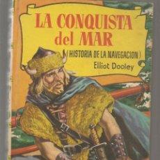 Tebeos: HISTORIAS. Nº 72. LA CONQUISTA DEL MAR. ELLIOT DOOLEY. VICENTE ROSSO. BRUGUERA, 1ª EDC. 1958(P/B40). Lote 294832323