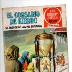 Tebeos: JOYAS LITERARIAS JUVENILES. SERIE ROJA, EL CORSARIO DE HIERRO Nº 9. LA PAGODA DE LOS MIL SUPLICIOS.. Lote 295482203