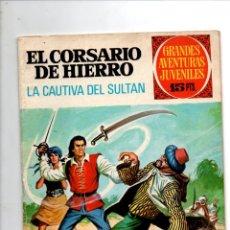 Tebeos: GRANDES AVENTURAS JUVENILES. EL CORSARIO DE HIERRO Nº 53. LA CAUTIVA DEL SULTAN. BRUGUERA 1973. Lote 295483338