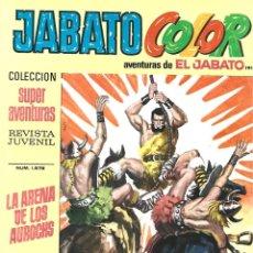 Tebeos: JABATO COLOR 199: LA ARENA DE LOS AUROCHS, 1973, BRUGUERA, BUEN ESTADO. Lote 295522028