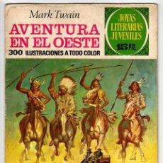 Tebeos: JOYAS LITERARIAS JUVENILES Nº 58 (BRUGUERA 1ª EDICION 1972) AVENTURA EN EL OESTE.. Lote 295525023