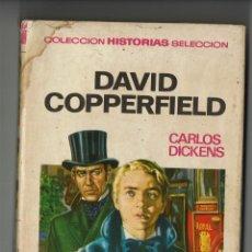 Tebeos: DAVID COPPERFIELD / CARLOS DICKENS / COLECCIÓN HISTORIAS SELECCIÓN / SERIE CLÁSICOS JUVENILES 16. Lote 295855778
