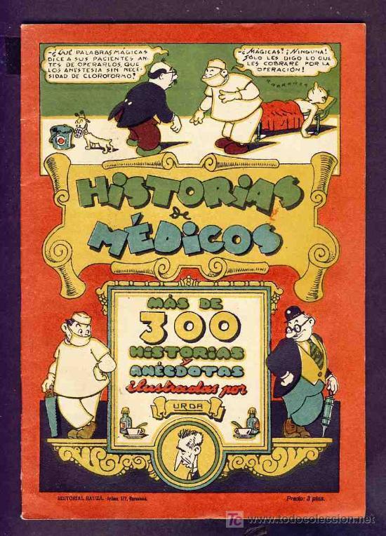 HISTORIAS DE MEDICOS. 18 HOJAS, AÑO 1928 (EDITADO POR TBO) (Tebeos y Comics - Buigas - TBO)