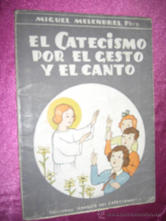 EL CATECISMO POR EL GESTO Y EL CANTO DIBUJOS DE BENEJAM DEL TBO 1942. C5 (Tebeos y Comics - Buigas - Otros)