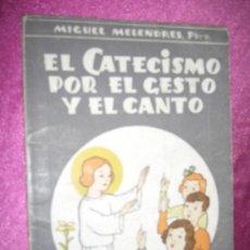 Tebeos: EL CATECISMO POR EL GESTO Y EL CANTO DIBUJOS DE BENEJAM DEL TBO 1942. C5. Lote 32096999