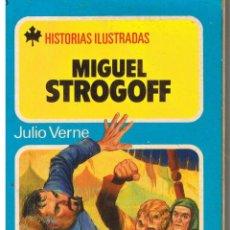 Tebeos: HISTORIAS ILUSTRADAS. Nº 4. MIGUEL STOGOFF. BRUGUERA 1980. Lote 43479037