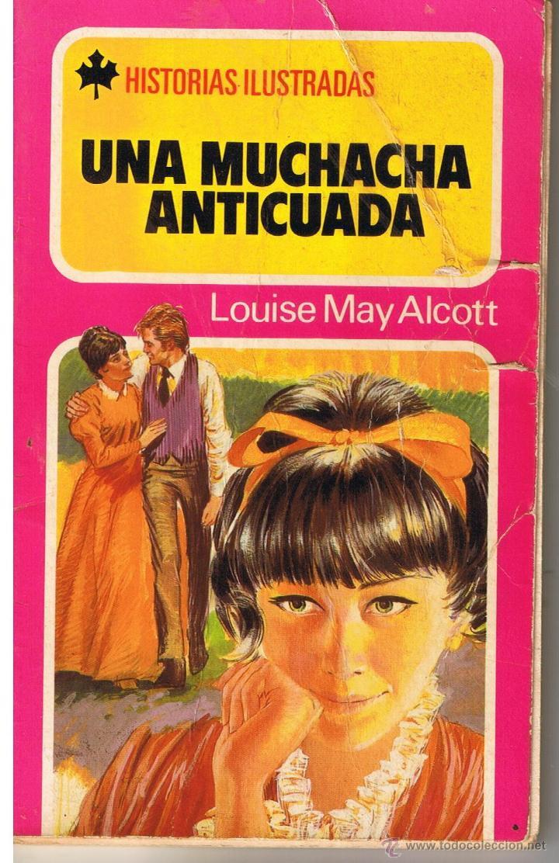 HISTORIAS ILUSTRADAS. Nº 7. UNA MUCHACHA ANTICUADA. BRUGUERA 1980 (Tebeos y Comics - Buigas - Otros)