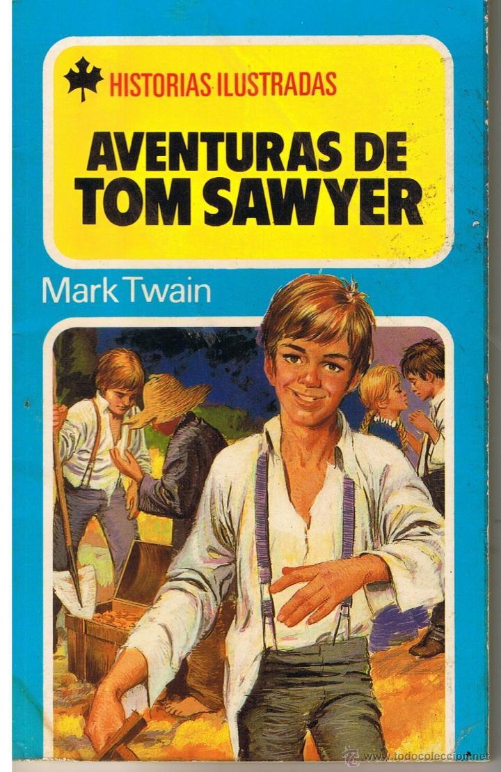 HISTORIAS ILUSTRADAS. Nº 8. AVENTURAS DE TOM SAWYER. BRUGUERA 1980 (Tebeos y Comics - Buigas - Otros)