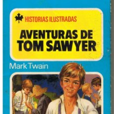 Tebeos: HISTORIAS ILUSTRADAS. Nº 8. AVENTURAS DE TOM SAWYER. BRUGUERA 1980. Lote 43479121