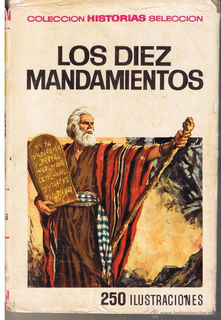 COLECCIÓN HISTORIAS SELECCION. HISTORIA Y BIOGRAFIA. Nº 21. LOS DIEZ MANDAMIENTOS. BRUGUERA 1967(ST) (Tebeos y Comics - Buigas - Otros)