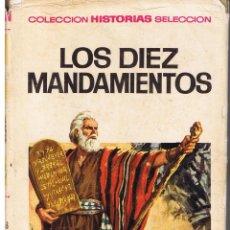 Tebeos: COLECCIÓN HISTORIAS SELECCION. HISTORIA Y BIOGRAFIA. Nº 21. LOS DIEZ MANDAMIENTOS. BRUGUERA 1967(ST). Lote 43479944