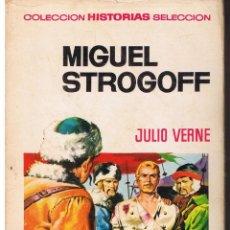 Tebeos: COLECCIÓN HISTORIAS SELECCION. JULIO VERNE. Nº 2. MIGUEL STOGOFF. BRUGUERA 1971. Lote 43480805