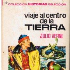 Tebeos: COLECCIÓN HISTORIAS SELECCION. JULIO VERNE. Nº 4. VIAJE AL CENTRO DE LA TIERRA. BRUGUERA 1973(ST/SL). Lote 43480823