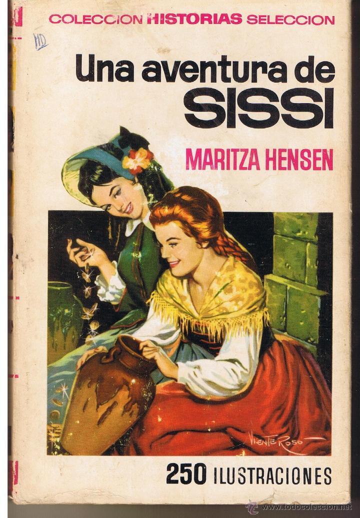 COLECCIÓN HISTORIAS SELECCION. SISSI. Nº 7. UNA AVENTURA DE SISSI. BRUGUERA 1973 (Tebeos y Comics - Buigas - Otros)