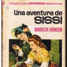 Tebeos: COLECCIÓN HISTORIAS SELECCION. SISSI. Nº 7. UNA AVENTURA DE SISSI. BRUGUERA 1973. Lote 43480951