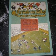 Tebeos: LA VIDA SIN FUTBOL NO SE COMPRENDE V.CASTANYS EDITORIAL BAUZA 1948. Lote 104834903