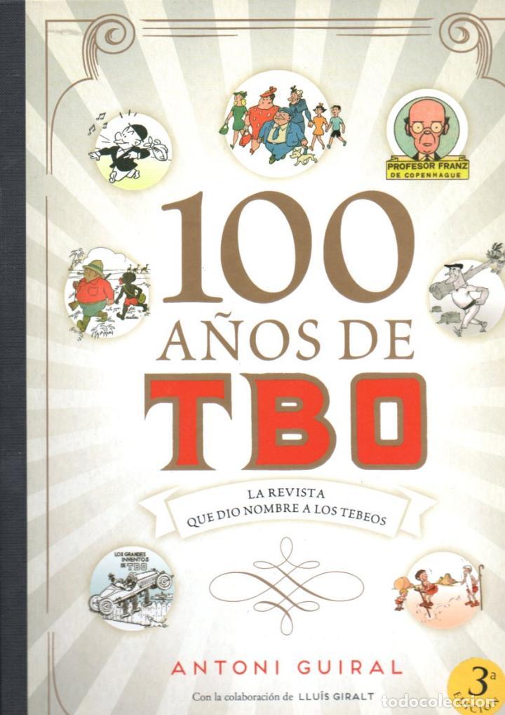GUIRALT : 100 AÑOS DE TBO (EDICIONES B, 2017) GRAN FORMATO (Tebeos y Comics - Buigas - TBO)