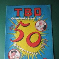 Tebeos: TBO (1952, TBO / BUIGAS, ESTIVILL Y VIÑA) EXTRA 30 · 1967 · TBO CONMEMORATIVO DEL 50 ANIVERSARIO. 19. Lote 161086738