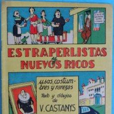 Tebeos: ESTRAPERLISTAS Y NUEVOS RICOS, HUMOR , ANTIGUO , ORIGINAL , CT1 . Lote 167826788